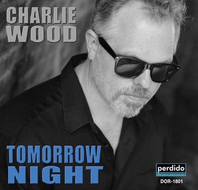 Charlie Wood – Tomorrow Night