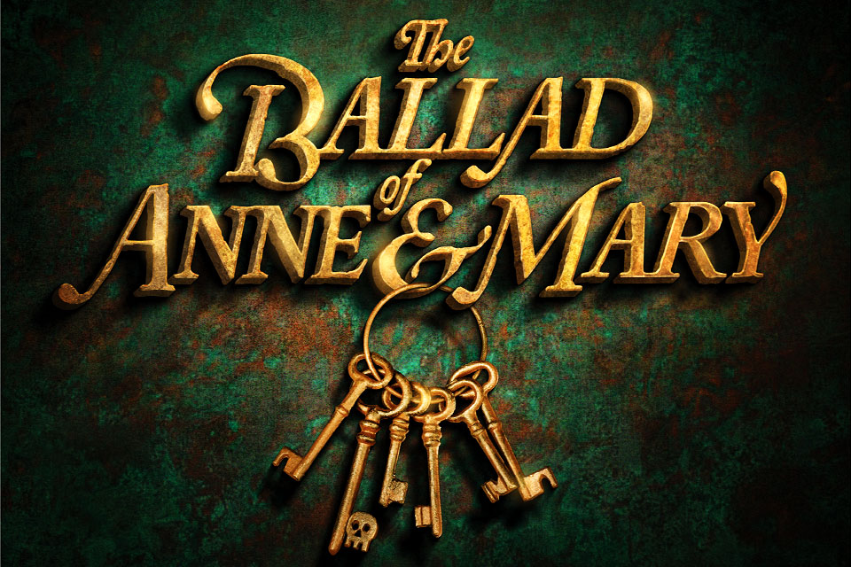 The Ballad of Anne and Mary