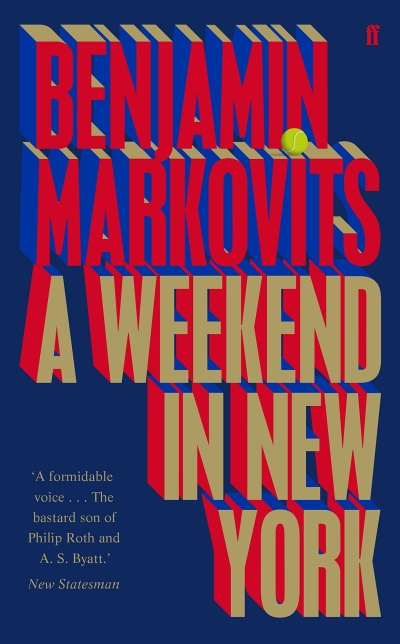 Benjamin Markovits – A Weekend in New York
